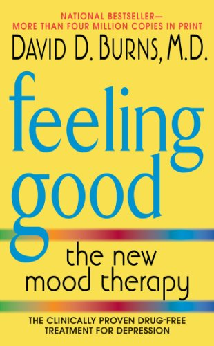 How Not to Be Depressed: What I Learned from Reading Feeling Good